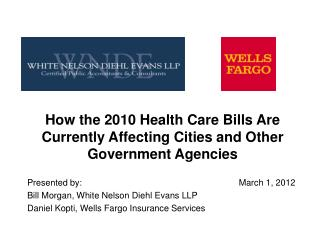 How the 2010 Health Care Bills Are Currently Affecting Cities and Other Government Agencies