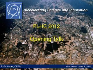 PLHC 2012 Opening Talk