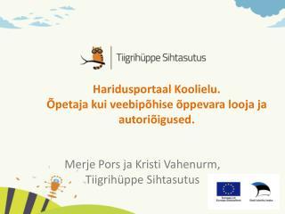 H aridusportaal Koolielu. Õpetaja kui veebipõhise õppevara looja ja autoriõigused.