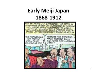Early Meiji Japan 1868-1912