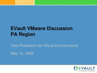 EVault VMware Discussion PA Region