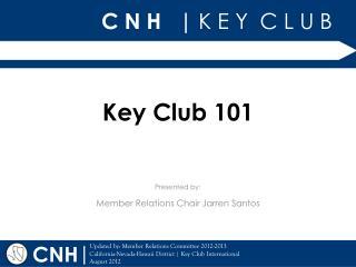 Key Club 101