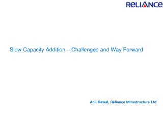 Slow Capacity Addition – Challenges and Way Forward
