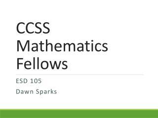 CCSS Mathematics Fellows