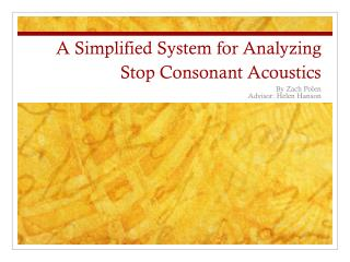A Simplified System for Analyzing Stop Consonant Acoustics
