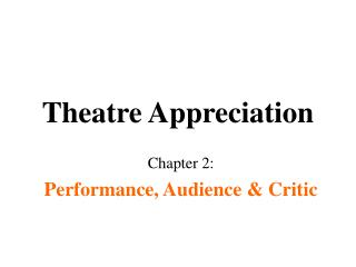 Theatre Appreciation