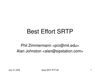 Best Effort SRTP