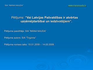 """Pētījums:  """"Vai Latvijas Pašvaldības ir atvērtas uzņēmējdarbībai un iedzīvotājiem""""."""