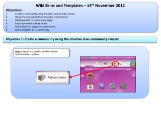 Wiki Skins and Templates – 14 th November 2012