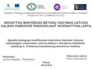 """Projektas ,,Pedagogų kvalifikacijos tobulinimo ir perkvalifikavimo sistemos plėtra (III etapas)"""""""