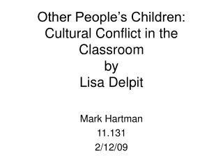 Other People's Children: Cultural Conflict in the Classroom by Lisa Delpit