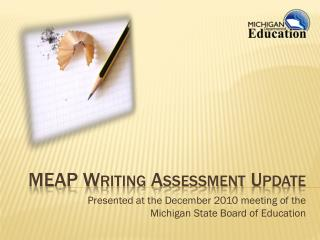 MEAP Writing Assessment Update