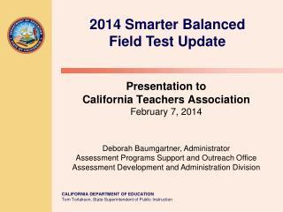 2014 Smarter Balanced Field Test Update