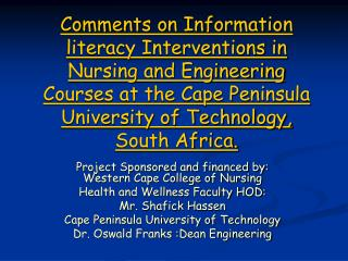 Project Sponsored and financed by: Western Cape College of Nursing