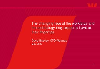 The changing face of the workforce and the technology they expect to have at their fingertips