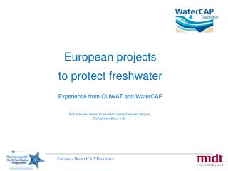 European projects to protect freshwater Experience from CLIWAT and WaterCAP