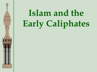 Islam and the Early Caliphates