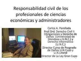 Responsabilidad civil de los profesionales de ciencias económicas y administradores