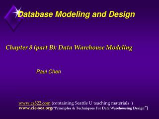 Chapter 8 (part B): Data Warehouse Modeling