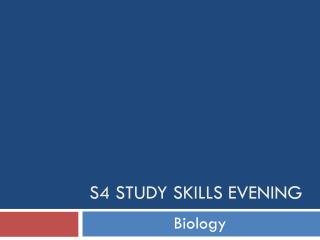 S4 Study skills Evening