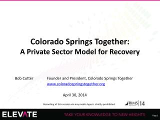 Colorado Springs Together: A Private Sector Model for Recovery
