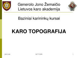 Generolo Jono Žemaičio Lietuvos karo akademija Baziniai karinink ų kursai