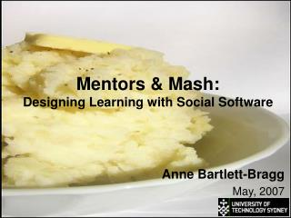Mentors & Mash: Designing Learning with Social Software