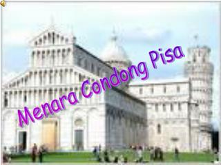 Menara Condong Pisa