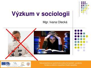 Výzkum v sociologii