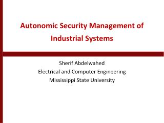 Autonomic Security Management of Industrial Systems