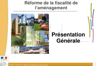 Réforme de la fiscalité de l'aménagement