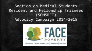 Section on Medical Students Resident and Fellowship Trainees (SOMSRFT)