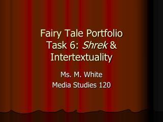 Fairy Tale Portfolio Task 6: Shrek & Intertextuality