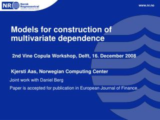 Models for construction of multivariate dependence