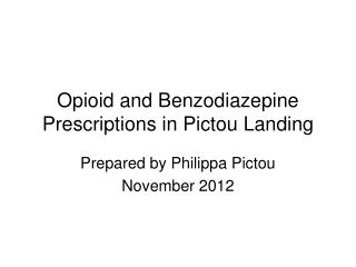 Opioid and Benzodiazepine Prescriptions in Pictou Landing