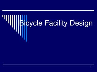 Bicycle Facility Design