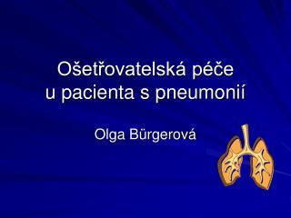 Ošetřovatelská péče u pacienta s pneumonií