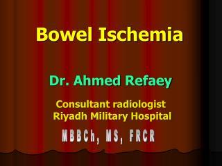 Bowel Ischemia