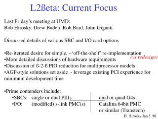 L2ßeta: Current Focus