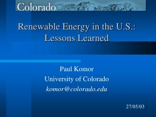 Renewable Energy in the U.S.: Lessons Learned