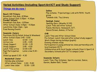 Varied Activities (Including Sport/Art/ICT and Study Support)