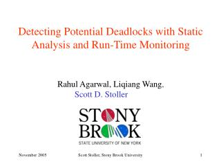 Detecting Potential Deadlocks with Static Analysis and Run-Time Monitoring