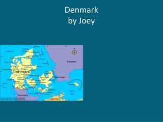 Denmark by Joey