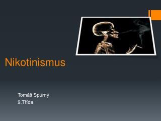 Nikotinismus