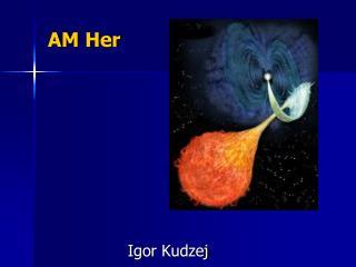 AM Her