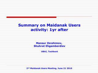 Summary on Maidanak Users activity: 1yr after