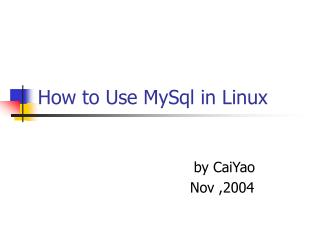 How to Use MySql in Linux