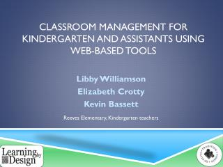 Classroom Management for Kindergarten and assistants using web-based tools