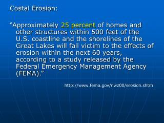 Costal Erosion:
