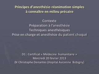 D1 : Certificat « Médecine  humanitaire » Mercredi 20 février 2013